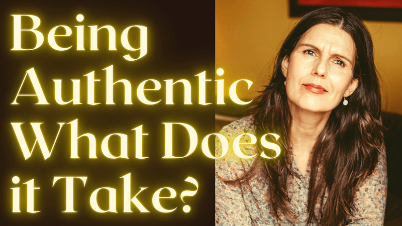 being authentic what does it take